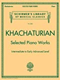 img - for SELECTED PIANO WORKS - INTERMEDIATE TO EARLY ADVANCED - SCHIRMER LIBRARY (Schirmer's Library of Musical Classics) book / textbook / text book