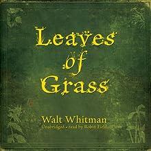 Leaves of Grass | Livre audio Auteur(s) : Walt Whitman Narrateur(s) : Robin Field