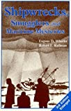 img - for Shipwrecks, Smugglers, and Maritime Mysteries by Eugene D. Wheeler (1994-04-01) book / textbook / text book