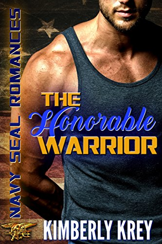 The Honorable Warrior: Navy SEAL Romance cover