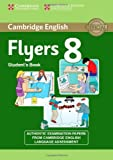 Cambridge English Young Learners 8 Flyers Student's Book, Cambridge English, 1107672716