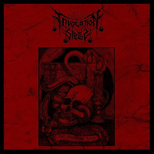 Invocation Spells - The Flame Of Hate (CD)