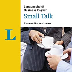 Small Talk - Kommunikationstrainer (Langenscheidt Business English)