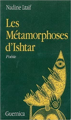 Les Metamorphoses D'Ishtar by Ltaif (1987-12-01)