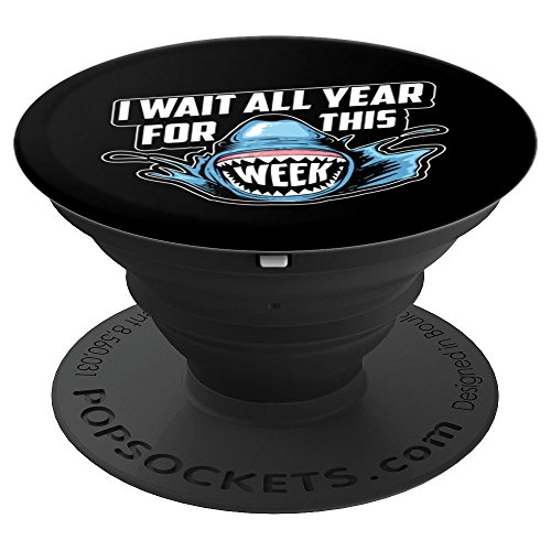 I Wait All Year For This Week Art | Cool Love Sharks Gift - PopSockets Grip and Stand for Phones and Tablets by Cute Funny Week Dedicated For Sharks Designs