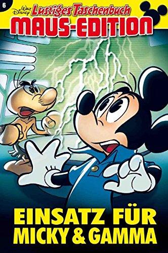 Lustiges Taschenbuch Maus-Edition 06: Einsatz für Micky & Gamma
