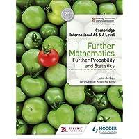 Cambridge International AS & A Level Further Mathematics Further Probability & Statistics