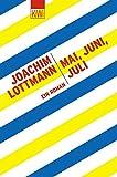 Mai, Juni, Juli: Ein Roman