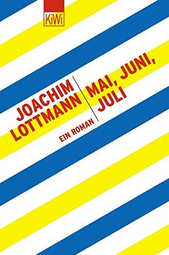 mai-juni-juli-ein-roman