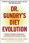Dr. Gundry's Diet Evolution: Turn Off...