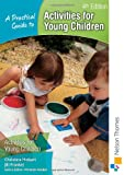 Activities for Young Children, Jill Frankel and Christine Hobart, 1408504863
