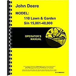 New Operators Manual For John Deere 110 Lawn &