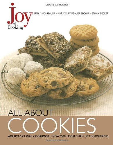 Joy of Cooking: All About - All American Cookie