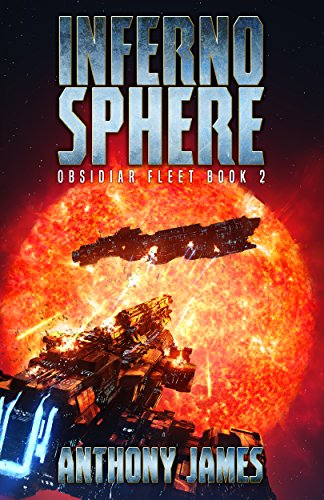 Inferno Sphere (Obsidiar Fleet Book 2)