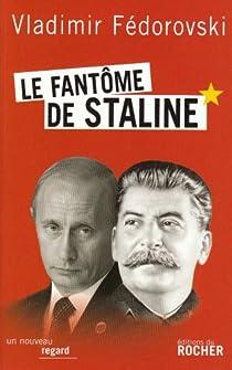 Le fantôme de Staline par Fédorovski