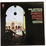 Sir Arthur Sullivan: The Merchant of Venice - Suite / The Tempest Incidental Music /