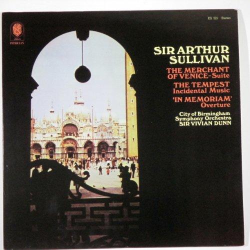 Sir Arthur Sullivan: The Merchant of Venice - Suite / The Tempest Incidental Music /
