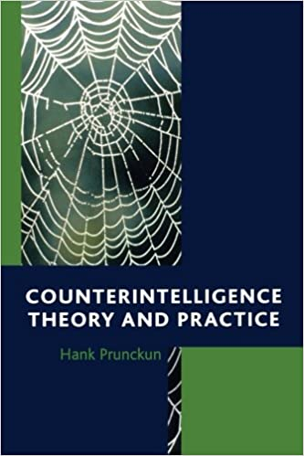 Book Counterintelligence Theory and Practice (Security and Professional Intelligence Education Series)