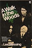 A Walk in the Woods, Leo Blessing, 0452261996