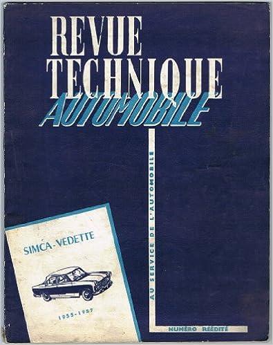 Livres de composants électroniques téléchargement gratuit Revue Technique Automobile, Numéro Réédité : Simca Vedette, 1955 - 1957 PDF DJVU