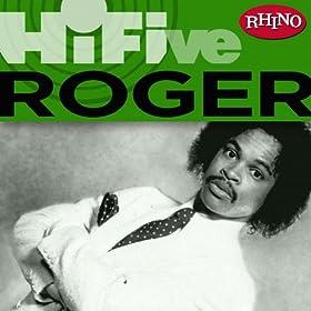 Roger I Heard It Through The Grapevine So Ruff So Tuff