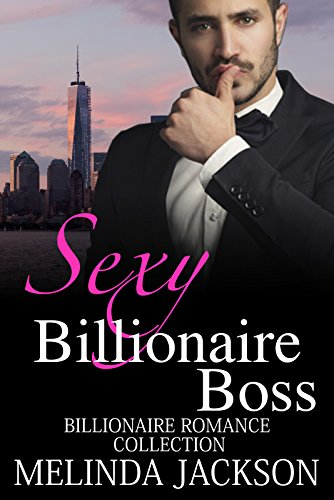 Romance Sexy Billionaire Boss 3 Books Alpha Billionaire Bbw Romance Boxed Set