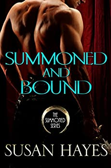 Summoned and Bound (Summoned Series Romances Book 3) by [Hayes, Susan]