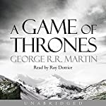 A Game of Thrones: Book 1 of A Song of Ice and Fire | George R. R. Martin