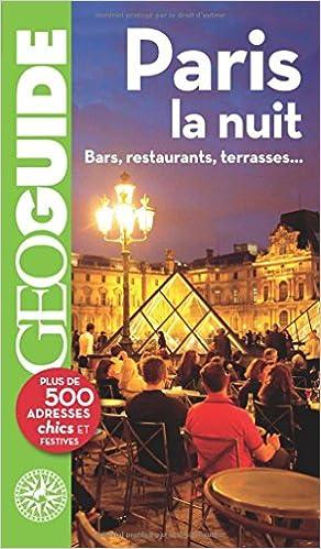 Livres gratuits en ligne Paris la nuit: Bars, restaurants, terrasses... epub, pdf