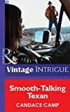 Smooth-Talking Texan by Candace Camp front cover