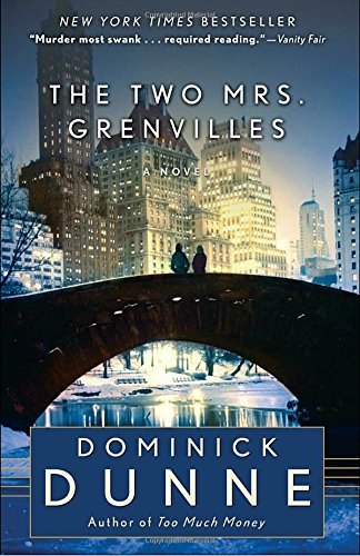 The Two Mrs. Grenvilles by Dominick Dunne