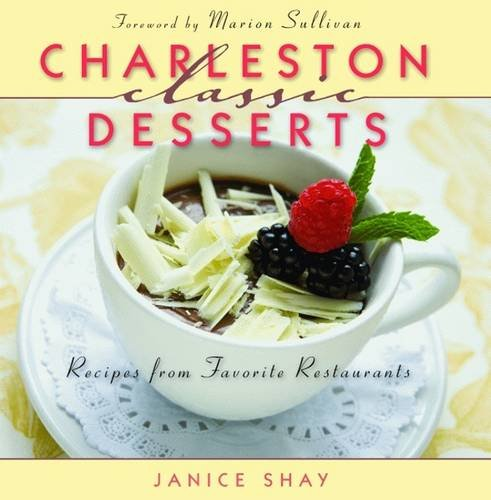 Read Online Charleston Classic Desserts (Classic Recipes Series) pdf