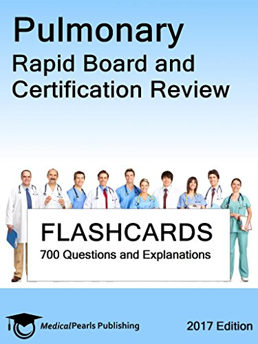 Pulmonary: Rapid Board and Certification Review