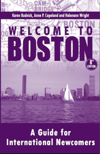 Welcome to Boston, A Guide for International Newcomers, 8th Edition