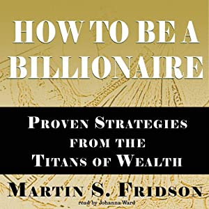 How to Be a Billionaire Audiobook