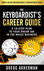 A #1 BESTSELLER & 5-STAR READER'S FAVORITE REVIEW!FINALLY, THE ULTIMATE CAREER GUIDE JUST FOR KEYBOARDISTS! You Keyboardists Have Been Lied To! Careers in the music business don't require years of studying music theory and advanced perfor...