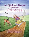 The Girl Who Knew She Was a Princess