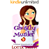 Ghostly Murder (PI Assistant Extraordinaire Mystery Book 1)