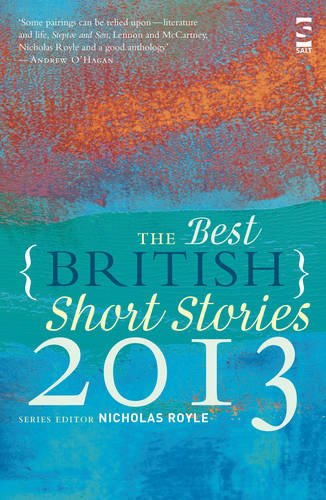 The Best British Short Stories 2013. Edited by Nicholas Royle ebook