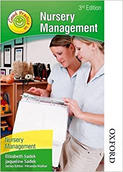 Good Practice in Nursery Management 3rd Edition: 2