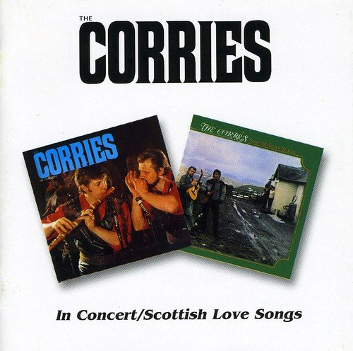 Corries -  In Concert / Scottish Love Songs by BGO