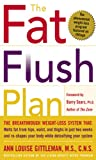 The Fat Flush Plan (Gittleman) offers