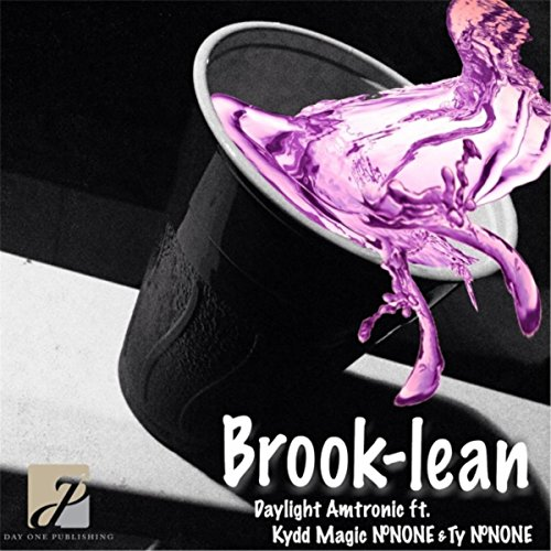 Brook-Lean (feat. Kydd Magic #None & Ty #None) [Explicit]