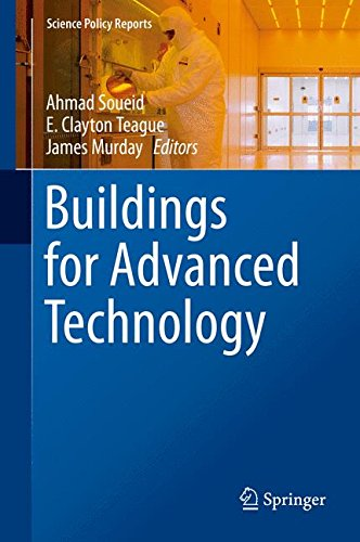 Buildings for Advanced Technology (Science Policy Reports)