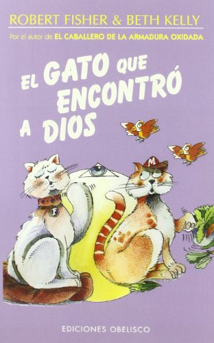 El Gato que Encontro a Dios [Dr Robert Fisher - Beth Kelly] (Tapa Blanda)