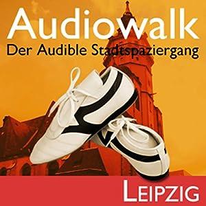 Audiowalk Leipzig Hörbuch
