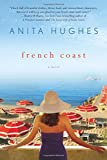 French Coast: A Novel