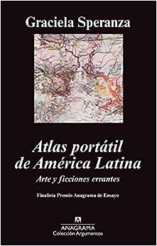 Atlas Portátil De América Latina: Arte Y Ficciones Errantes Epub Descarga gratuita