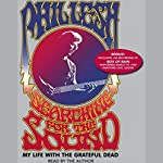 Searching for the Sound: My Life with the Grateful Dead | Phil Lesh