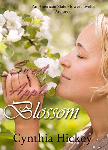 Sweet Apple Blossom: A Historical Romance Novella (American State Flower Book 1)